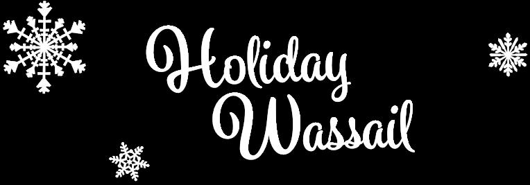 Holiday Wassail