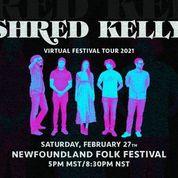 Shred Kelly Virtual Festival Tour