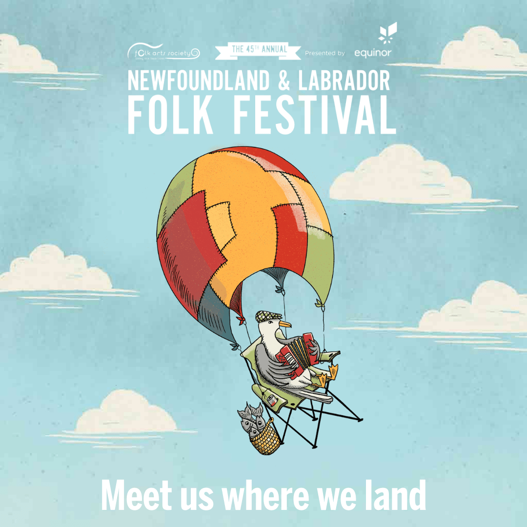 Announcing the 45th Annual Newfoundland and Labrador Folk Festival
