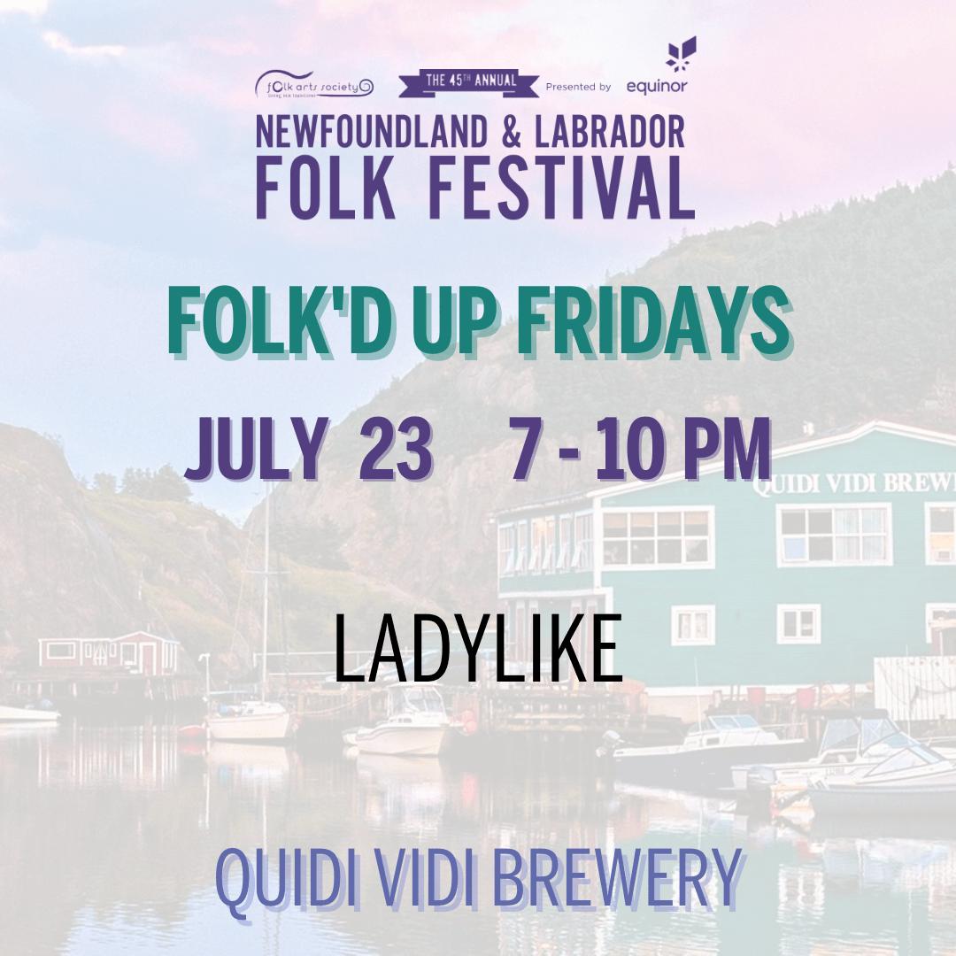 Folk'd Up Fridays with Ladylike
