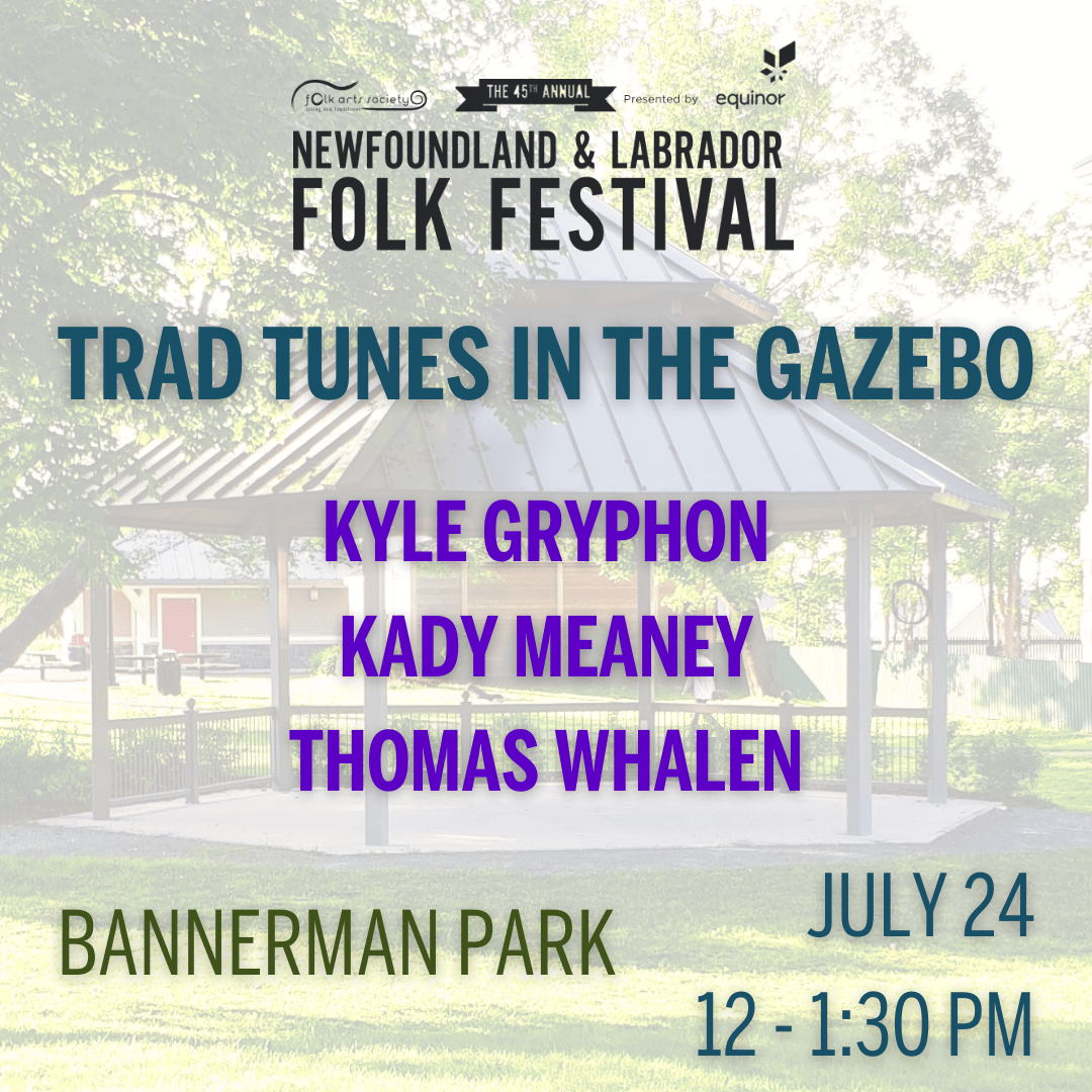 Trad Tunes in the Gazebo with Kyle Gryphon, Kady Meaney and Thomas Whalen