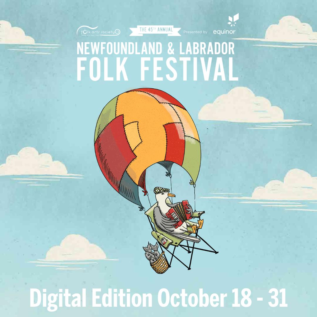 The Newfoundland and Labrador Folk Festival: Digital Edition is coming up!